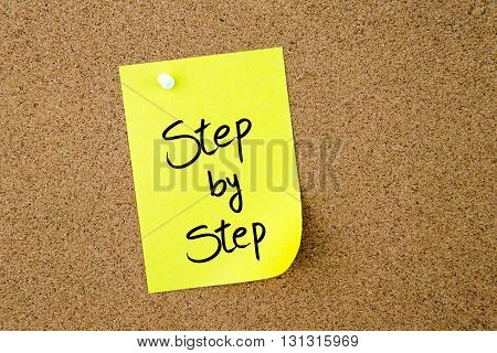 Step By Step Written On Yellow Paper Note