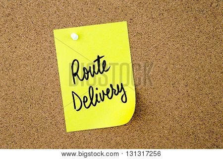 Route Delivery Written On Yellow Paper Note