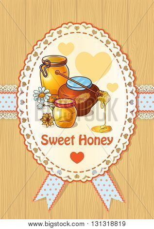 Cute honey colored poster with honey jars in an oval at the center on a wooden background vector illustration