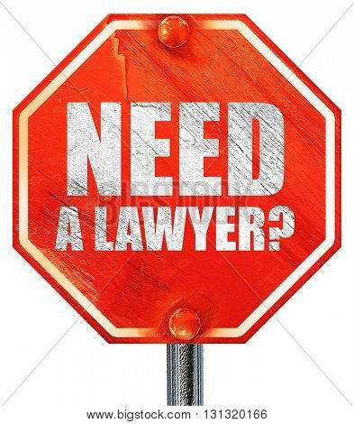 need a lawyer?, 3D rendering, a red stop sign