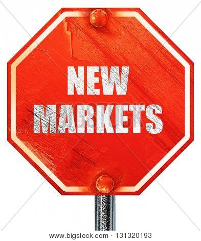 new markets, 3D rendering, a red stop sign