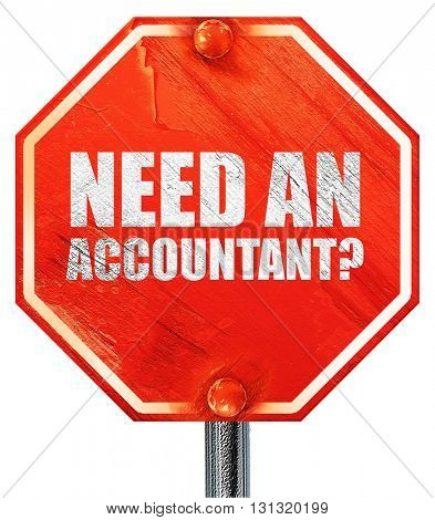 need an accountant?, 3D rendering, a red stop sign
