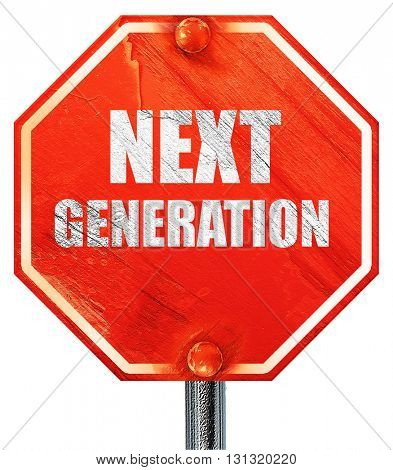 next generation, 3D rendering, a red stop sign
