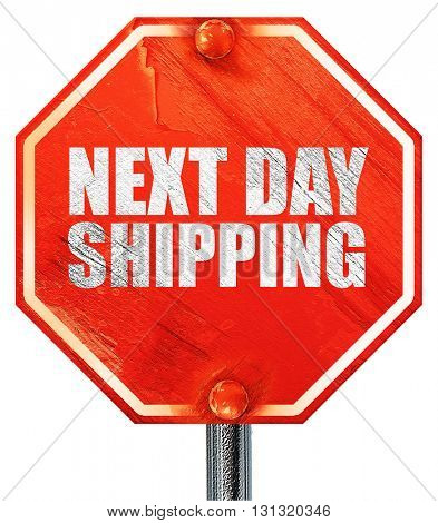 next day shipping, 3D rendering, a red stop sign