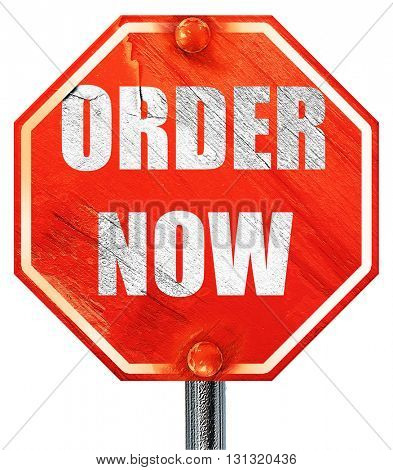 Order now sign, 3D rendering, a red stop sign