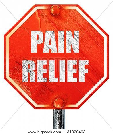 pain relief, 3D rendering, a red stop sign