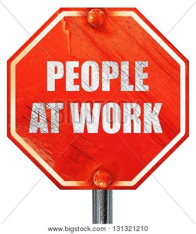 people at work, 3D rendering, a red stop sign