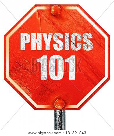 physics 101, 3D rendering, a red stop sign