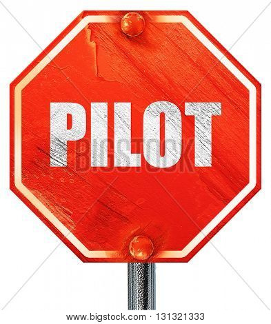 pillot, 3D rendering, a red stop sign