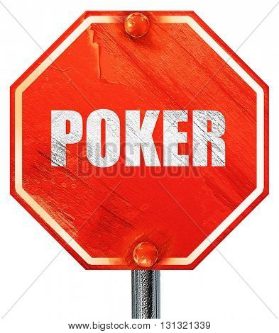 poker, 3D rendering, a red stop sign