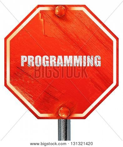 programming, 3D rendering, a red stop sign