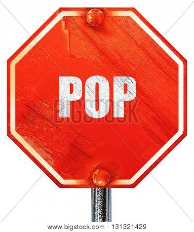 pop music, 3D rendering, a red stop sign