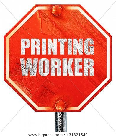 printing worker, 3D rendering, a red stop sign