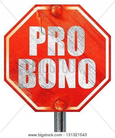 pro bono, 3D rendering, a red stop sign
