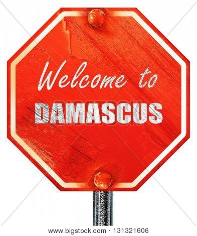 Welcome to damascus, 3D rendering, a red stop sign