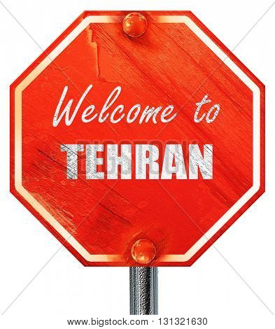 Welcome to tehran, 3D rendering, a red stop sign