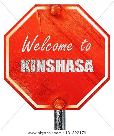 Welcome to kinshasa, 3D rendering, a red stop sign