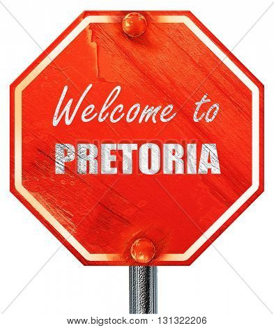 Welcome to pretoria, 3D rendering, a red stop sign