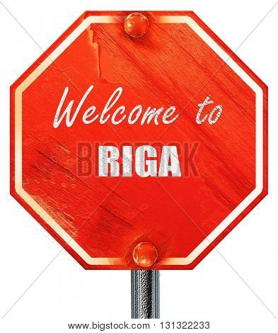 Welcome to riga, 3D rendering, a red stop sign