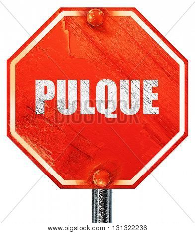 pulque, 3D rendering, a red stop sign
