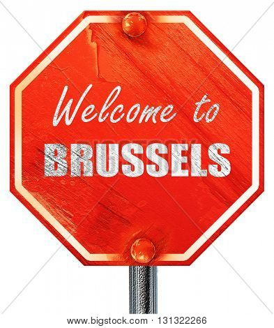Welcome to brussels, 3D rendering, a red stop sign