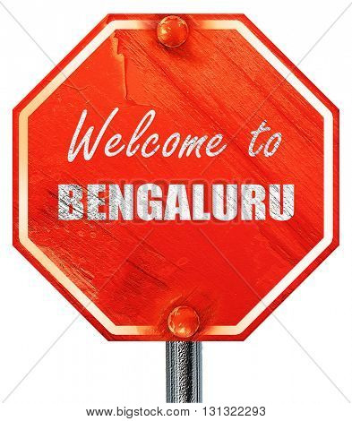 Welcome to bengaluru, 3D rendering, a red stop sign