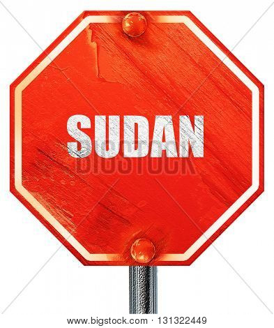 Greetings from sudan, 3D rendering, a red stop sign