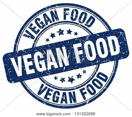 Vegan Food Blue Grunge Round Vintage Rubber Stamp.vegan Food Stamp.vegan Food Round Stamp.vegan Food