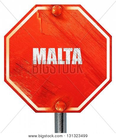 Greetings from malta, 3D rendering, a red stop sign