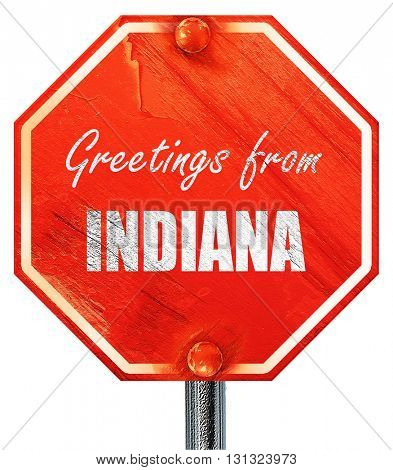 Greetings from indiana, 3D rendering, a red stop sign