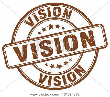 Vision Brown Grunge Round Vintage Rubber Stamp.vision Stamp.vision Round Stamp.vision Grunge Stamp.v