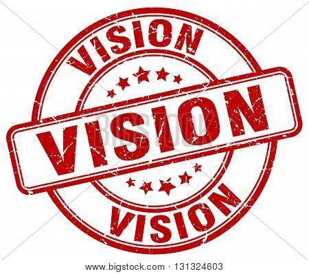 Vision Red Grunge Round Vintage Rubber Stamp.vision Stamp.vision Round Stamp.vision Grunge Stamp.vis