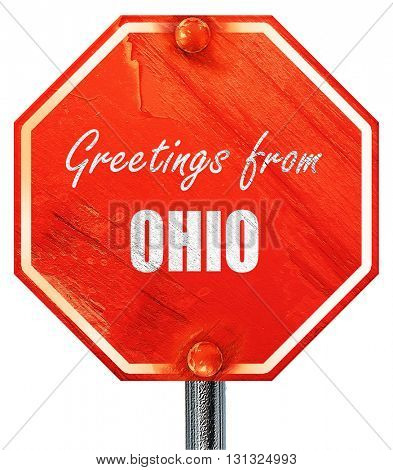 Greetings from ohio, 3D rendering, a red stop sign