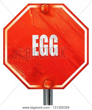 Delicious egg sign, 3D rendering, a red stop sign