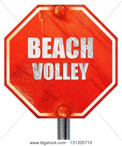 beach volley sign, 3D rendering, a red stop sign