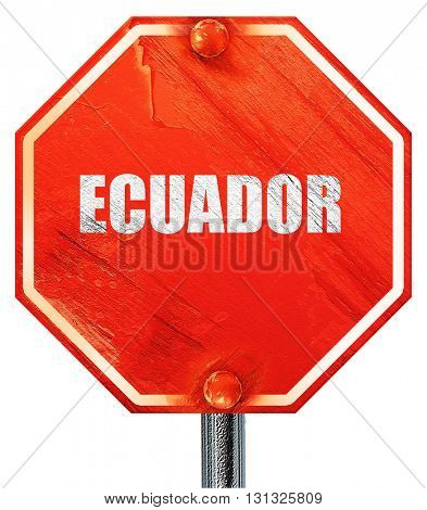 Greetings from ecuador, 3D rendering, a red stop sign