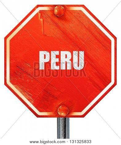Greetings from peru, 3D rendering, a red stop sign