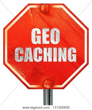 geocaching sign background, 3D rendering, a red stop sign