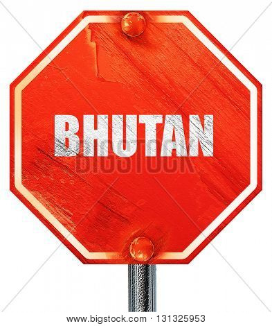 Greetings from bhutan, 3D rendering, a red stop sign