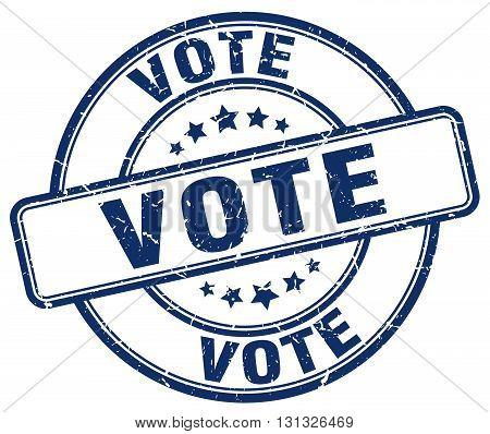 Vote Blue Grunge Round Vintage Rubber Stamp.vote Stamp.vote Round Stamp.vote Grunge Stamp.vote.vote