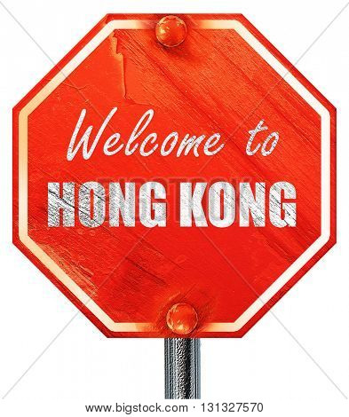 Welcome to hong kong, 3D rendering, a red stop sign