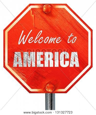 Welcome to america, 3D rendering, a red stop sign