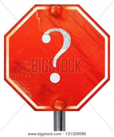 question mark, 3D rendering, a red stop sign