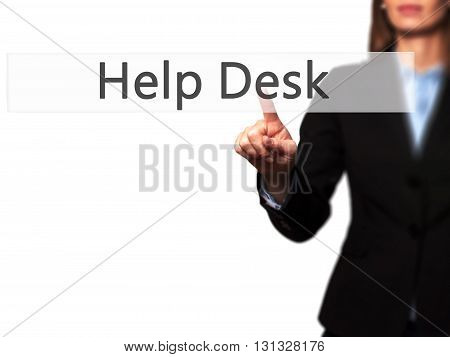 Help Desk - Businesswoman Hand Pressing Button On Touch Screen Interface.