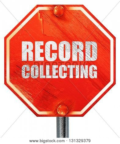 record collecting, 3D rendering, a red stop sign