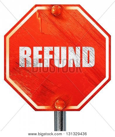 refund, 3D rendering, a red stop sign
