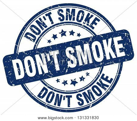 don't smoke blue grunge round vintage rubber stamp.don't smoke stamp.don't smoke round stamp.don't smoke grunge stamp.don't smoke.don't smoke vintage stamp.