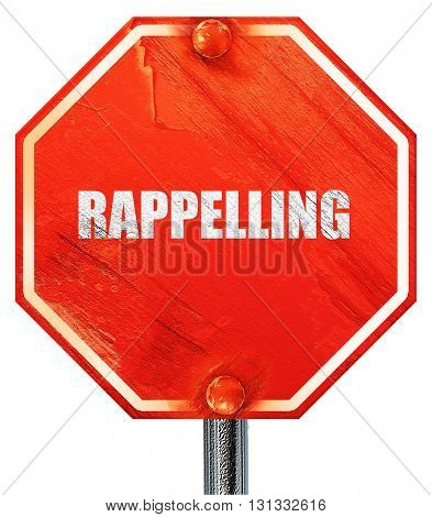 rappelling, 3D rendering, a red stop sign