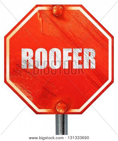 roofer, 3D rendering, a red stop sign