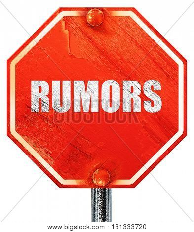 rumors, 3D rendering, a red stop sign